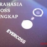 Kode Rahasia Evercoss Terlengkap dan Terbaru